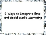 9 Ways to Integrate Email and Social Media Marketing
