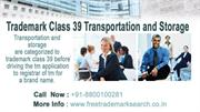 Trademark Class 39 | Transportation and Storage