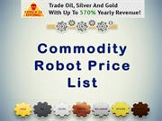 Commodity Robot Price List