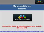 Amino Acids Market by Ingredients worth $1 Billion by 2018.