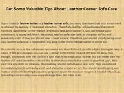 Get Some Valuable Tips About Leather Corner Sofa Care
