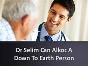 Dr Selim Can Alkoc A Down To Earth Person