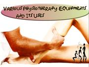 Various Physiotherapy Equipments and Its Uses