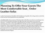Planning To Offer Your Guests The Most Comfortable Seat_Order Leather