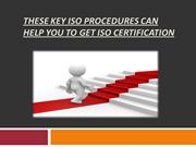 These Key ISO Procedures Can Help You To Get ISO Certification