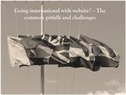 Going international with website – The common pitfalls and challenges