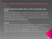 How to Copy dvd9 to dvd5 on Mac