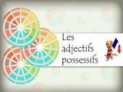 French- Les adjectifs possessifs