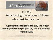 Alertness Lesson 3 Anticipating the actions of those who seek to harm