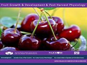 Fruit Growth,Development and Post Harvest Physiolog