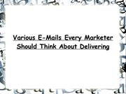 Various E-Mails Every Marketer Should Think About Delivering