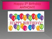 Happy 5th Birthday ANTHONY!