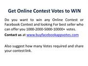 Get Online Votes, Buy Facebook Votes, Buy Votes Online, Contest Votes