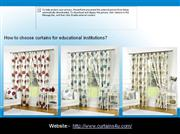 How to choose curtains for educational institutions
