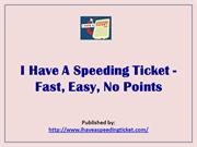 I Have A Speeding Ticket - Fast,