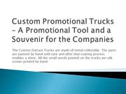 Custom Promotional Trucks - A Promotional Tool and