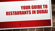 Your guide to restaurants in Dubai