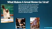 What Makes A Great Meme Go Viral