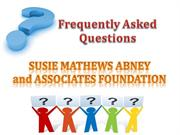 FAQ at SUSIE MATHEWS ABNEY and ASSOCIATES FOUNDATION