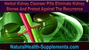 Herbal Kidney Cleanser Pills Eliminate Kidney Stones And Protect Again