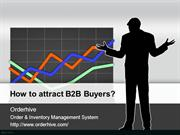 How to attract B2B Buyers?