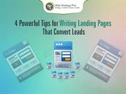 4 Powerful Tips for Writing Landing Pages That Convert Leads
