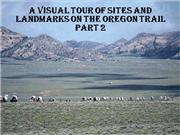 Landmarks on the Oregon Trail part 2