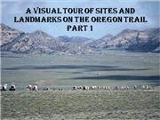 Landmarks on the Oregon Traill part 1