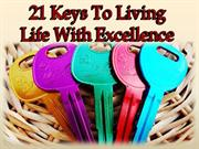 keys to livingl ife with excellence