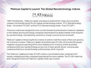 Platinum Capital to Launch Two Global Nanotechnology Indices