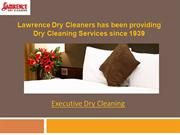 Lawrence Dry Cleaners has been providing Dry Cleaning Services