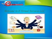 E Virtual Services LLC - How Virtual Assistant Help Your Business