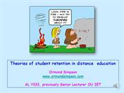 Theory of student retention in distance  education
