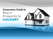 Consumers Guide to Buy a Property in Calgary