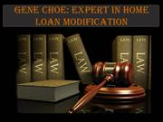 Gene Choe: Expert in Home Loan Modification