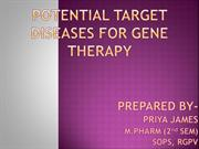 POTENTIAL TARGET DISEASES FOR GENE THERAPY