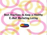 Best Practices to Keep a Healthy E-Mail Marketing Listing