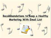 Recommendations to Keep a Healthy Marketing With Email List