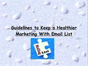 Guidelines to Keep a Healthier Marketing With Email List