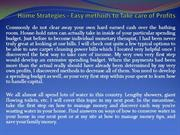 Home Strategies - Easy methods to Take care of Profits