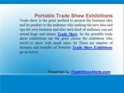 Features and benefits of portable trade show exhibitions