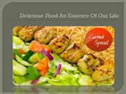Delicious Food An Essence Of Our Life