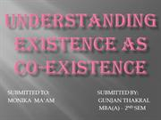 UNDERSTANDING EXISTENCE AS  CO-EXISTENCE