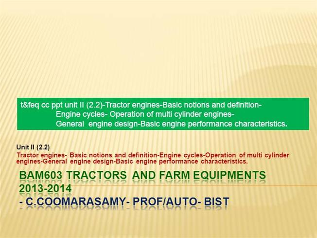 T&Feq Cc Ppt Unit II (2 2)Tractor Engines Basicnotions And Defini