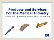 Products and Services For the Medical Industry