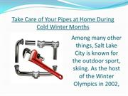 Take Care of Your Pipes at Home During Cold Winter Months