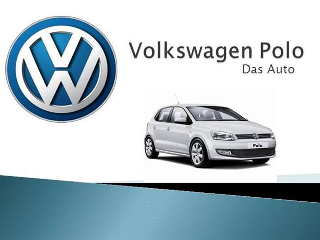Volkswagen Polo - German Engineering Design And Technology |authorSTREAM
