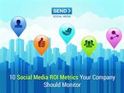 10 Social Media ROI Metrics Your Company Should Monitor
