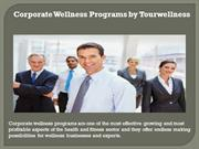 Corporate Wellness Programs by Tourwellness