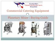 Commercial Catering Equipment Planetary mixer Buying Guide